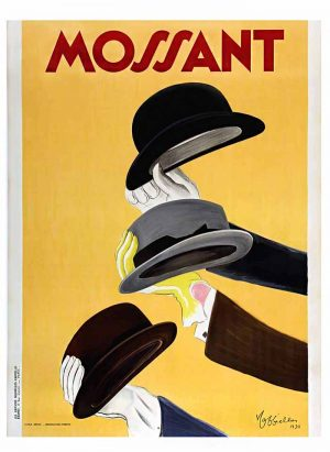 Leonetto Cappiello poster advertisement for hat company Mossant with 3 hands wearing gloves holding gentlemen's hats